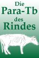 Die Paratuberkulose des Rindes