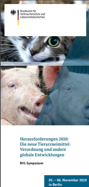 """Symposium """"Herausforderungen 2020 � Die neue Tierarzneimittel-Verordnung und andere globale Entwicklungen"""""""