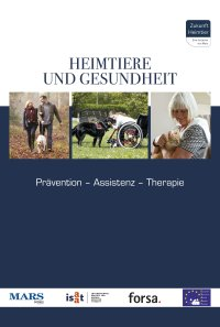Heimtiere und Gesundheit. Prävention � Assistenz � Therapie